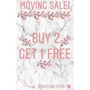 🌸 MOVING SALE! BUY 2, GET 1 FREE 🌸